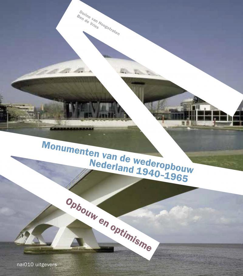 Monumenten van de wederopbouw Nederland 1940-1965