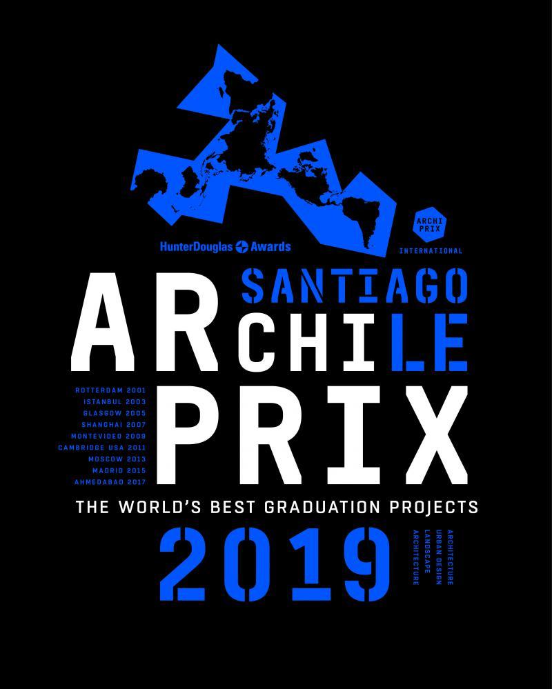Archiprix International 2019 Santiago, Chili