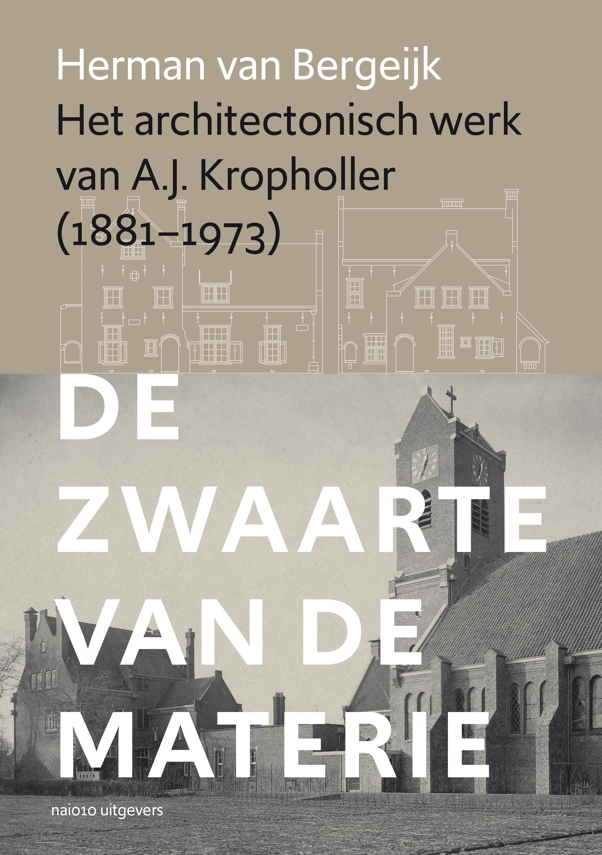 Het architectonisch werk van A.J. Kropholler